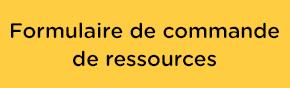 Formulaire de commande de resources
